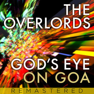 God's Eye On Goa - Remastered