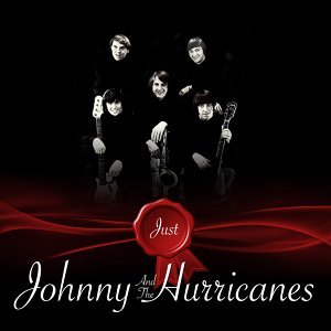 Just - Johnny And The Hurricanes