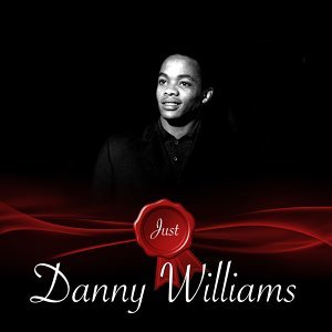 Just - Danny Williams