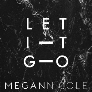 Let It Go (Originally Performed By James Bay)