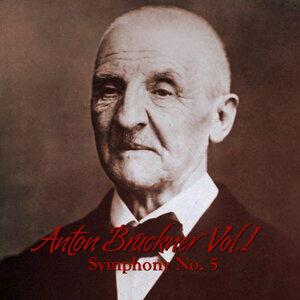Anton Bruckner Vol. I Symphony No. 5