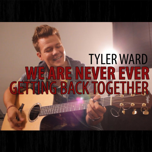 We Are Never Ever Getting Back Together (Originally Performed By Taylor Swift)