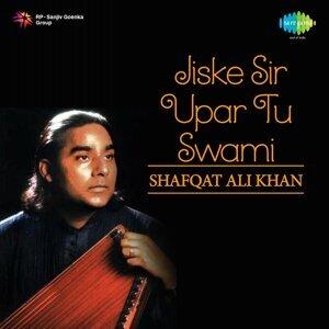 Jiske Sir Upar Tu Swami