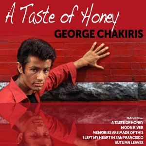 George Chakiris: A Taste of Honey