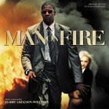 Man On Fire - Original Motion Picture Soundtrack