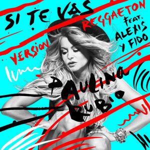 Si Te Vas - Versión Reggaeton