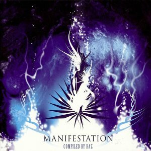 Manifestation (Compiled By RAZ)