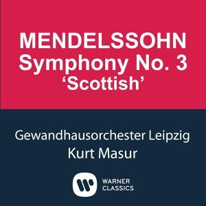 Mendelssohn: Symphony No.3 'Scottish'