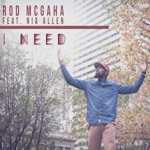 I Need (feat. Nia Allen)