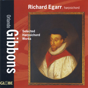 Gibbons: Selected Harpsichord Works