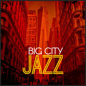 Big City Jazz