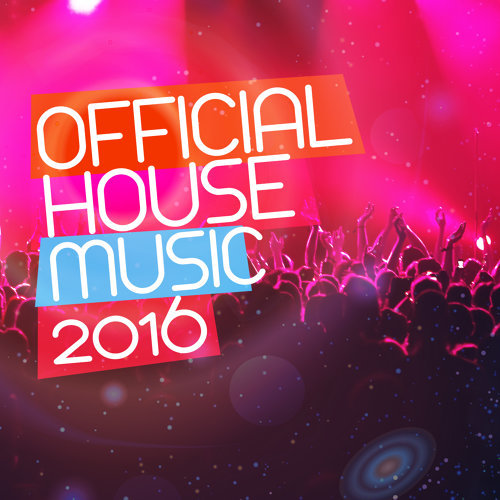 Official House Music: 2016