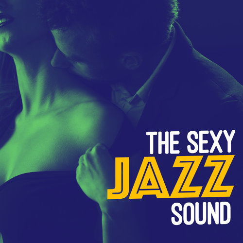 The Sexy Jazz Sound