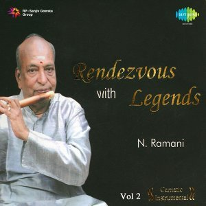Rendezvous with Legends - Dr. N. Ramani, Vol. 2
