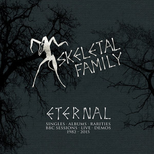 Eternal: Singles, Albums, Rarities, BBC Sessions, Live, Demos 1982-2015