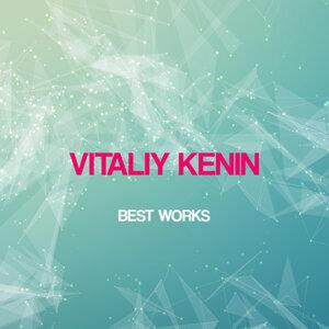 Vitaliy Kenin Best Works