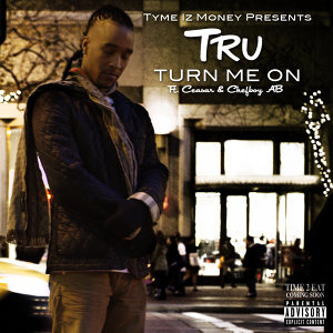 Turn Me On (feat. Ceasar & Chefboy Ab)