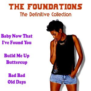 The Foundations: The Definitive Collection  (Rerecorded Version)