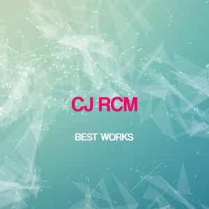 Cj Rcm Best Works