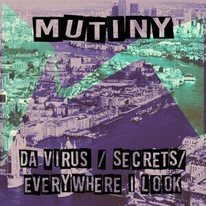 Da Virus / Everywhere I Look / Secrets