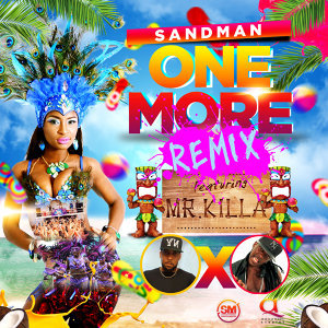 One More: Remix (feat. Mr. Killa)