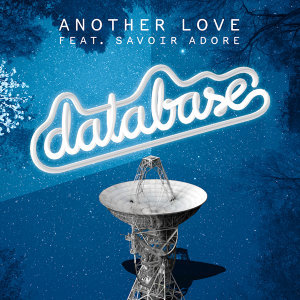 Another Love (feat. Savoir Adore)