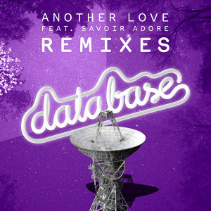 Another Love (feat. Savoir Adore) [Remixes]