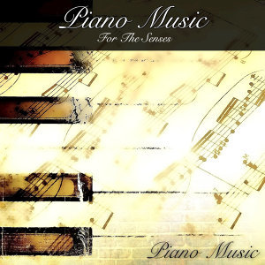 Piano Music for the Senses
