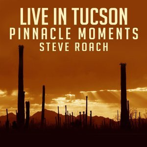 Live In Tucson - Pinnacle Moments (Live Version) - Live Version