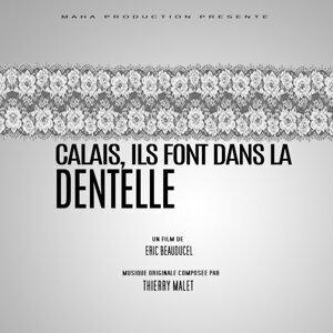 Calais, ils font dans la dentelle (Original Motion Picture Soundtrack)