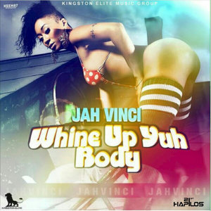 Whine Up Yuh Body - Single