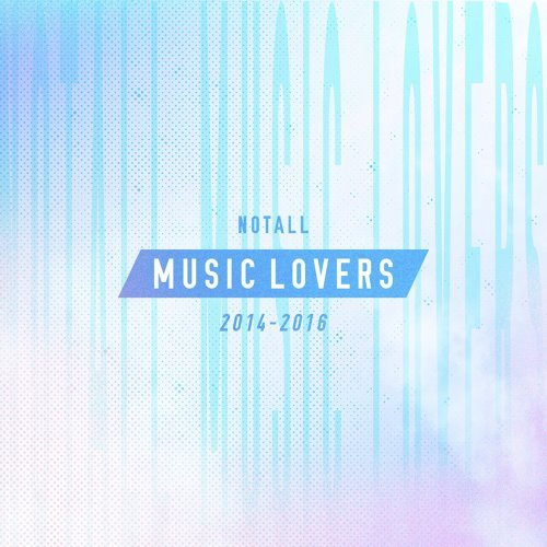NOTALL MUSIC LOVERS 2014-2016