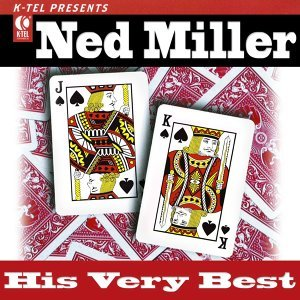 Ned Miller - His Very Best