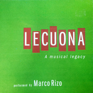 Lecuona: A Musical Legacy (Instrumental)