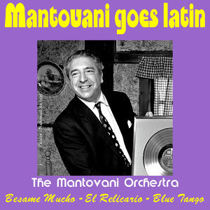 Mantovani Goes Latin