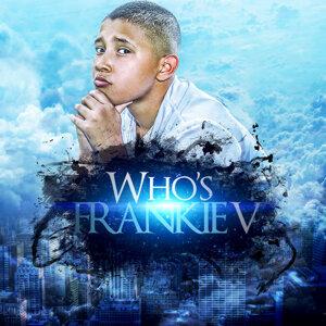 Who's Frankie V.