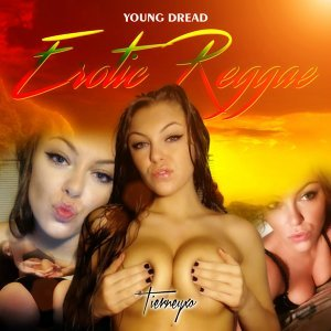 Erotic Reggae - Tierneyxo