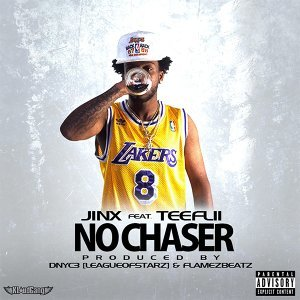 No Chaser (feat. TeeFlii)