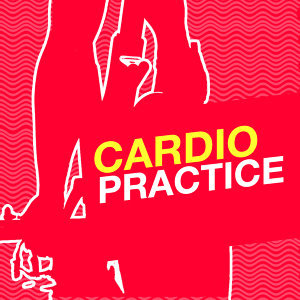 Cardio Practice