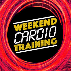 Weekend Cardio Training