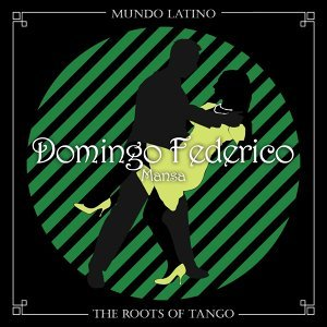 The Roots of Tango - Mansa