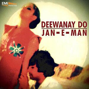 Deewanay Do / Jan-E-Man
