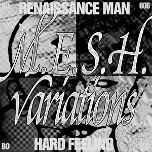 Hard Feeling - M.E.S.H. Variations
