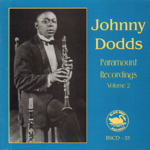 Johnny Dodds Paramount Recordings, Vol.2