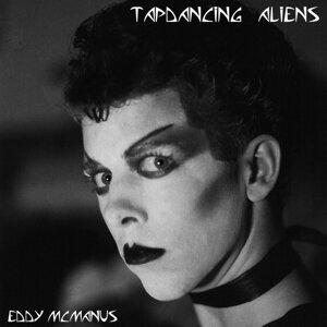 Tap Dancing Aliens