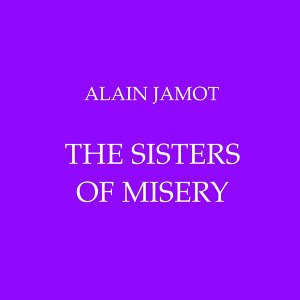 The Sisters of Misery