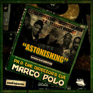Astonishing (feat. Large Professor, Inspectah Deck, O.C., Tragedy Khadafi & DJ Revolution)