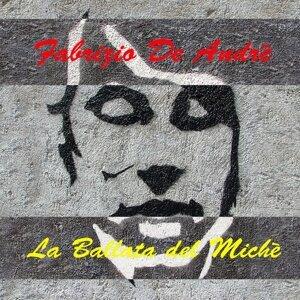 Fabrizio De André: La Ballata del Michè