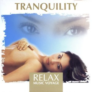 Relax Music Voyage - Tranquility