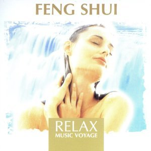 Relax Music Voyage - Feng Shui